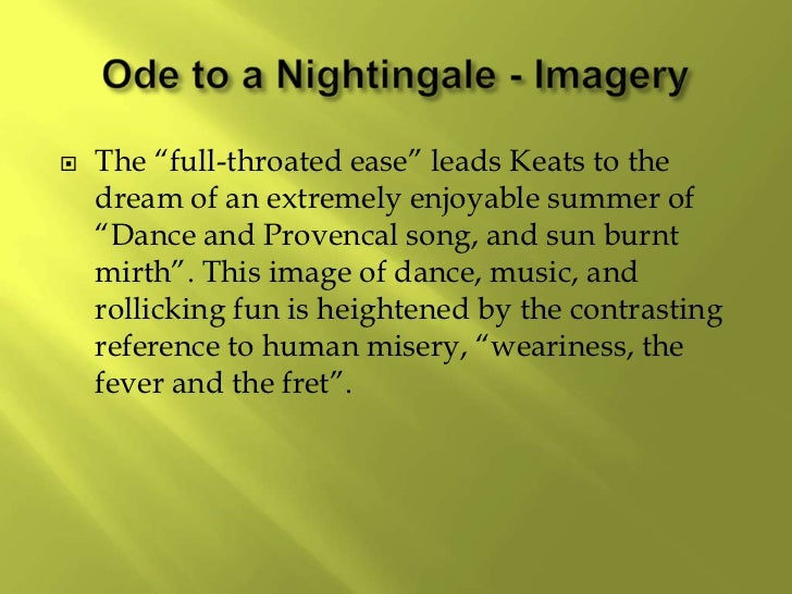 the speakers journey in ode to a nightingale by john keats In this poem, keats expresses his longing to fly away with the nightingale in  for  to verse can the speaker truly join the nightingale on its soaring journey above.