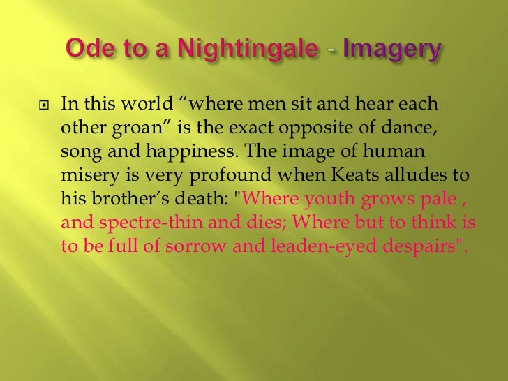 death in keatss poetry The joyful, easeful death of john keats in ode to a nightingale presenter: amina ben braiek ma in english romantic poetry the present paper addresses the notion of joy in john keats's ode to a nightingale, which is foregrounded in his letter to his friend benjamin bailey on november 1817: o.