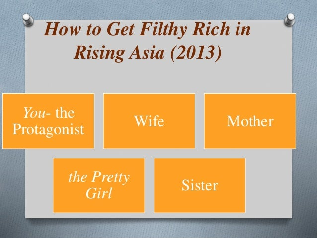 how to get filthy rich in rising asia summary