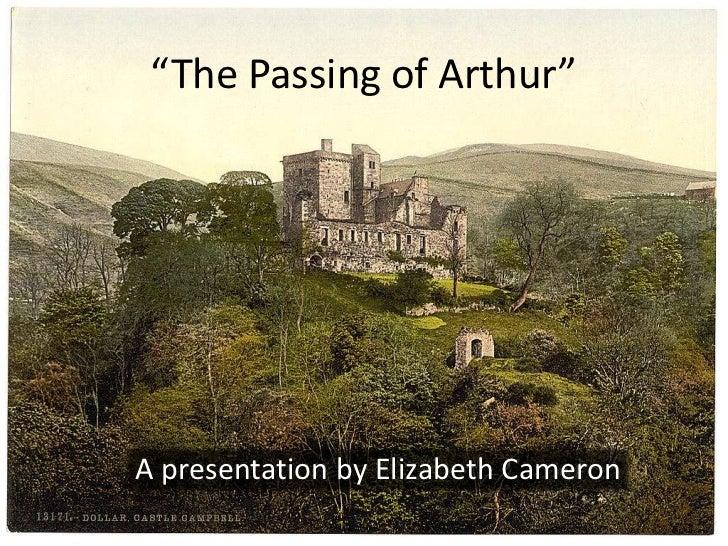 """The Passing of Arthur""A presentation by Elizabeth Cameron"