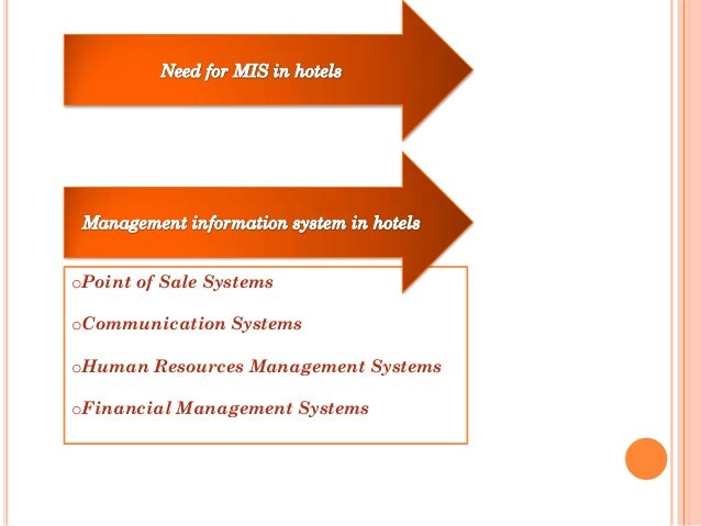 mis in hotel industry ppt Rms restaurant management systems are the crucial technology components  that enable a  interface with hotel software interface with accounting software.