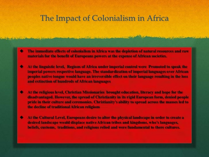 impacts of colonialism essay We will write a custom essay sample on any topic specifically there is no denying the impact of colonialism today at least, but should this carry on.