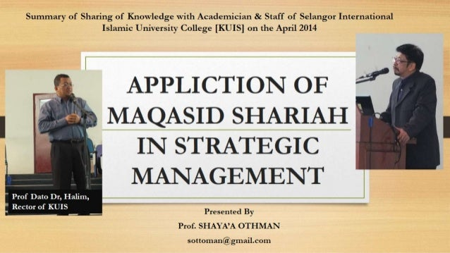 Summary of Sharing of Knowledge with Academician & Staff of Se Islamic University College [KUIS] on the April 20          ...
