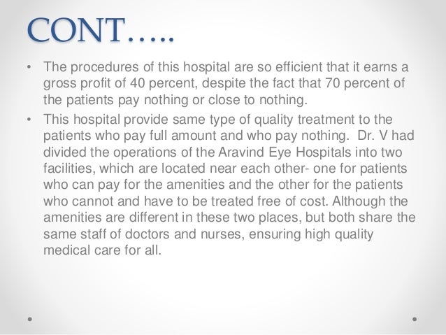 aravind eye hospital case study solution Custom aravind eye hospital 2000: still in service for sight marketing strategy case study analysis & solution at just $11no plagiarism, mba & executive mba level.