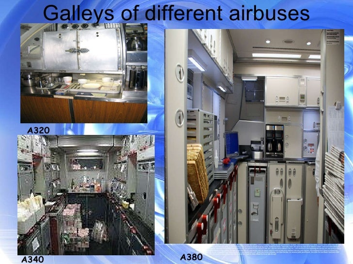 Galleys of different airbuses A320 A340 A380