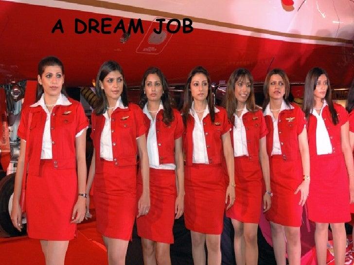 A DREAM JOB