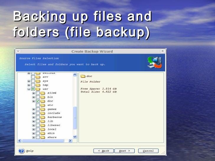 Backing up files andfolders (file backup)