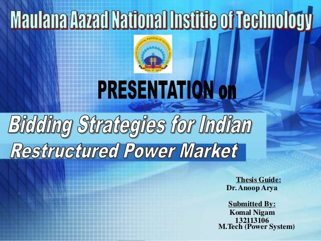 Thesis Guide: Dr. Anoop Arya Submitted By: Komal Nigam 132113106 M.Tech (Power System)