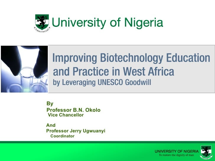 By  Professor B.N. Okolo Vice Chancellor And  Professor Jerry Ugwuanyi Coordinator