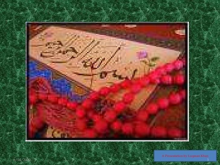 A Presentation by Luqman Khan<br />9/12/2009<br />1<br />