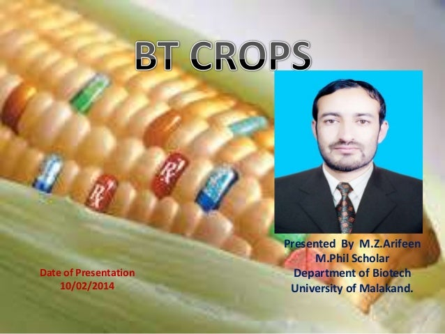 Presented By M.Z.Arifeen M.Phil Scholar Department of Biotech University of Malakand. Date of Presentation 10/02/2014