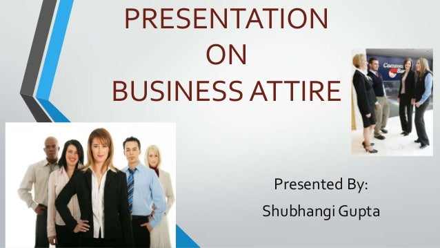 presentation on business attire
