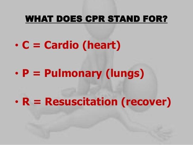 cardio pulmonary resuscitation