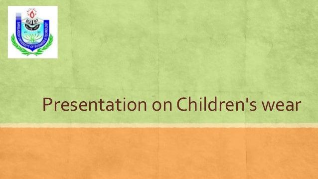 Presentation on Children's wear