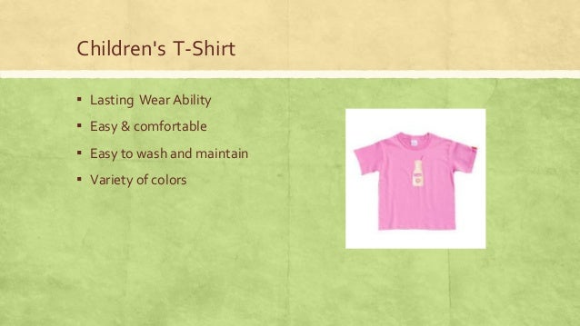 Children's T-Shirt ▪ Lasting Wear Ability  ▪ Easy & comfortable ▪ Easy to wash and maintain ▪ Variety of colors