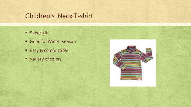 Children's Neck T-shirt ▪ Superb fit  ▪ Good for Winter season ▪ Easy & comfortable ▪ Variety of colors