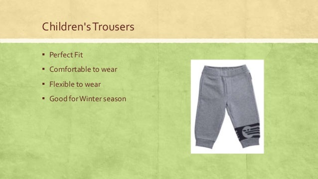 Children's Trousers ▪ Perfect Fit  ▪ Comfortable to wear ▪ Flexible to wear ▪ Good for Winter season