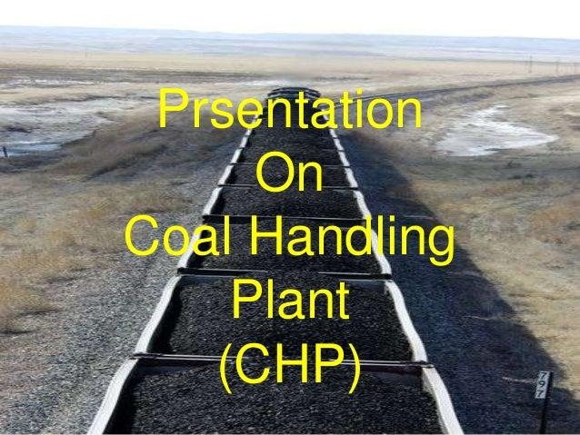 30 June 2013 1 Prsentation On Coal Handling Plant (CHP)