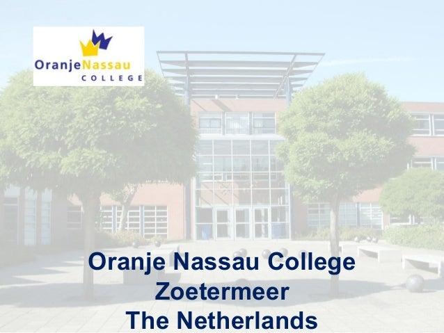 Oranje Nassau College Zoetermeer The Netherlands