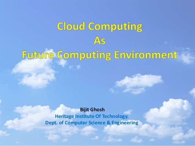 Bijit Ghosh   Heritage Institute Of Technology.Dept. of Computer Science & Engineering