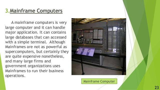 22 23 3 Mainframe Computers