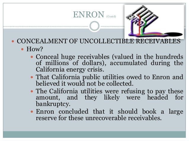 enron objectives The enron scandal timeline  business strategies and objectives how can auditors be certain that they know of all rpts 4 the enron scandal auditing.