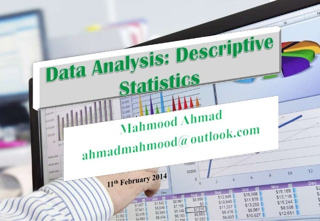 data analysis descriptive statistics D descriptive statistics and exploratory data analysis seema jaggi indian agricultural statistics research institute library avenue, new delhi - 110 012.