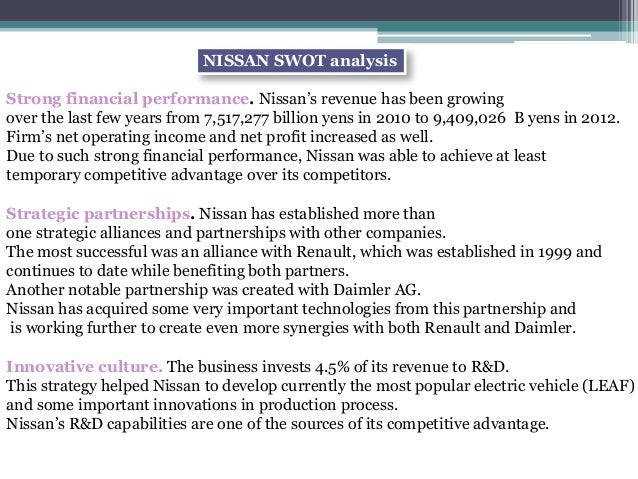 nissan swot This report is shared in order to give you an idea of what the complete swot & pestle analysis report will cover after purchase we invest deep in order to bring you insightful research which can add tangible value to your business or academic goals.