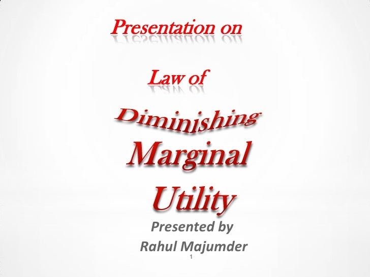Presentation on    Law of    Presented by   Rahul Majumder         1