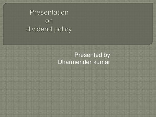 Presented byDharmender kumar