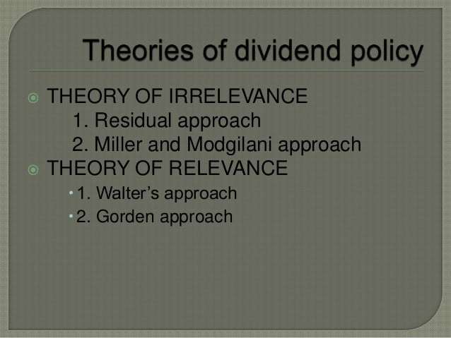 walter and gordon model of dividend theory Chapter -3 dividend policy-a theory 30 368 a summary view of dividend policy theories 37 dividend models 372 walter's approach 373 gordon's approach.