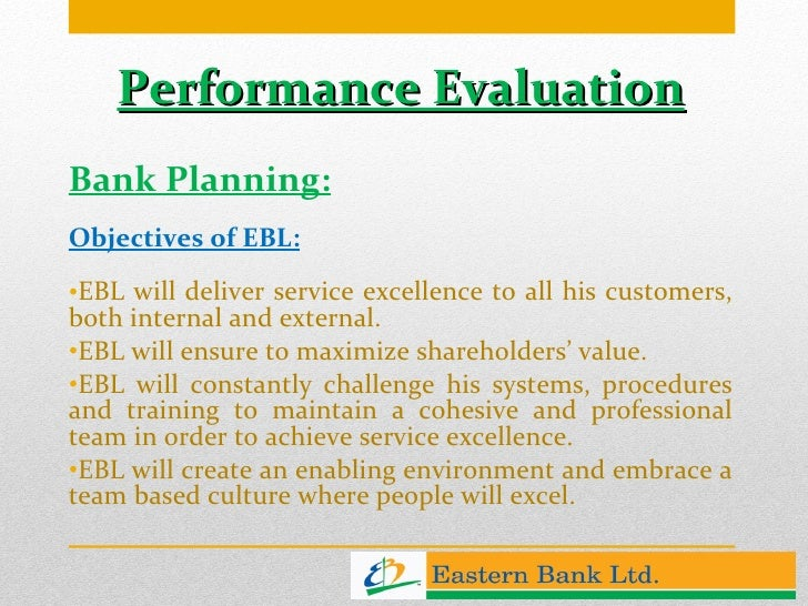 performance evaluation of banks Financial institutions performance evaluation in a unique developing market  in  contrast, bank muscat that has the largest total assets was ranked number 16.