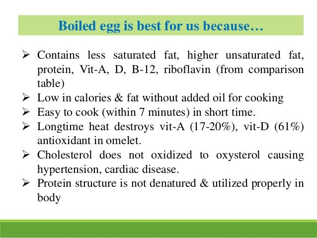  Contains less saturated fat, higher unsaturated fat, protein, Vit-A, D, B-12, riboflavin (from comparison table)  Low i...