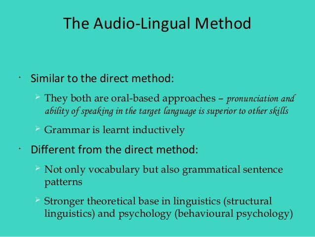 audio lingual method vs direct method Free essay: by abdul bari communicative language teaching and audio-lingual method: definition communicative language teaching (clt) is an approach to the.
