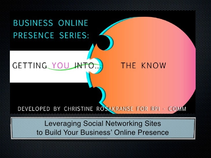 Leveraging Social Networking Sites to Build Your Business' Online Presence