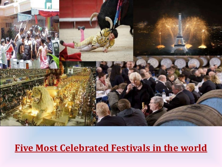 Five Most Celebrated Festivals in the world