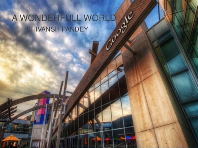 A WONDERFULL WORLD SHIVANSH PANDEY