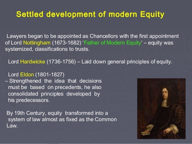 historical development of equity Equity: principles, practice and procedure ii an historical perspective of equity 4-17 (ii1 professional development department page 3 of 35.