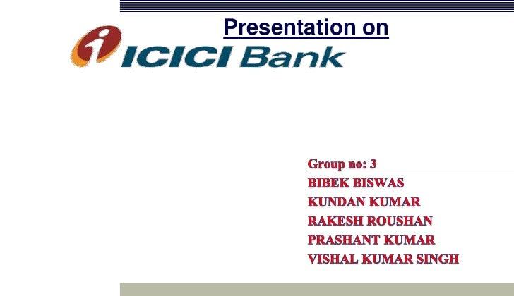 Presentation on<br />Group no: 3<br />BIBEK BISWAS<br />KUNDAN KUMAR<br />RAKESH ROUSHAN<br />PRASHANT KUMAR<br />VISHAL K...