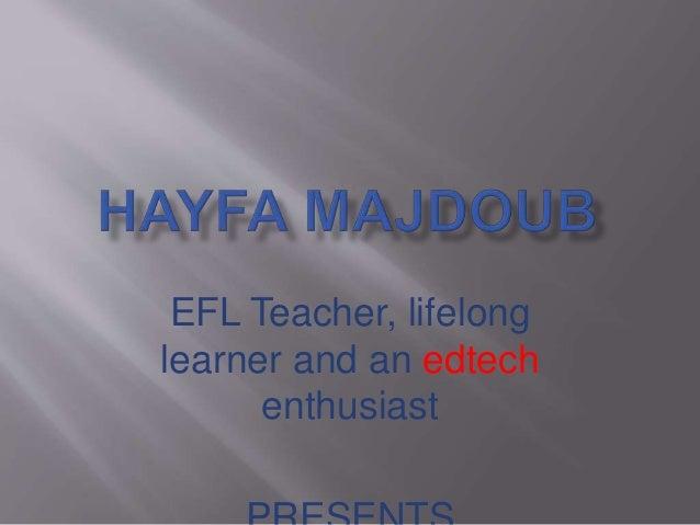 EFL Teacher, lifelong learner and an edtech enthusiast
