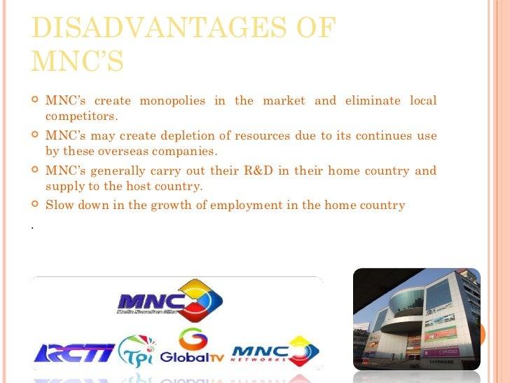 disadvantages of mnc