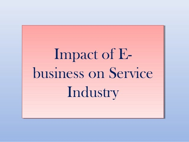 e commerce impact internet airline industry Analysis: how airlines are tapping into the internet of things by gillian jenner as with all buzzwords, the internet of things (iot) is a concept readily bandied around and just as easily misunderstood.