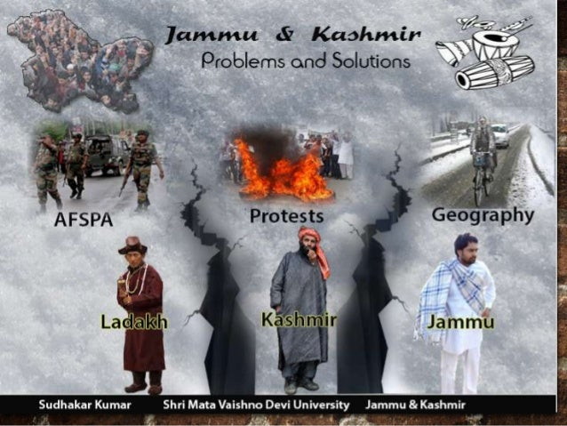 kashmir problem Resolving the kashmir dispute: blending realism with justice syed rifaat  hussain  introduction the resumption of india-pakistan peace dialogue .