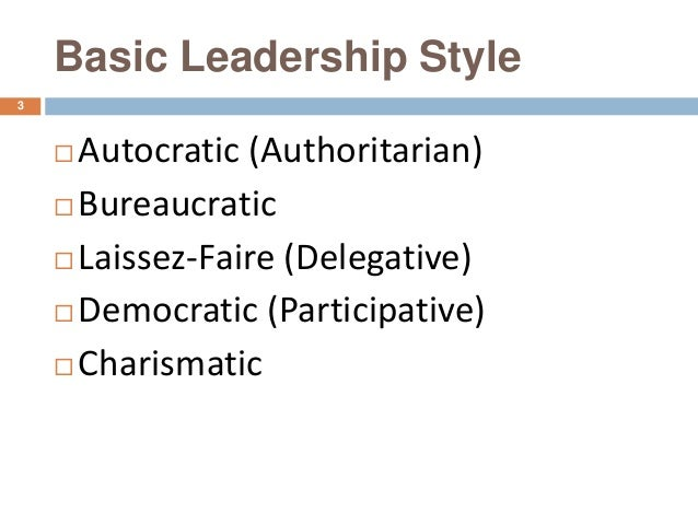 basic leadership styles Understand what effective leadership styles are and when to use them.