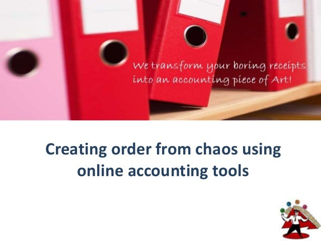Creating order from chaos usingonline accounting tools