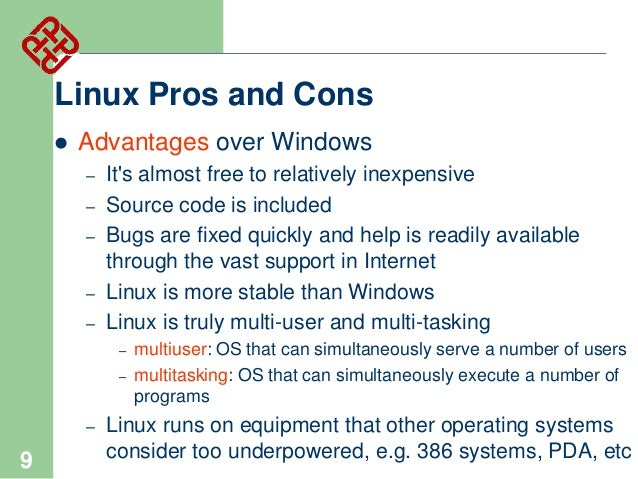 advantages and disadvantages of windows os x linux Disadvantages of mac os x so far there is no software compatibility available for mac os all the windows applications can not work or operate on this operating system.