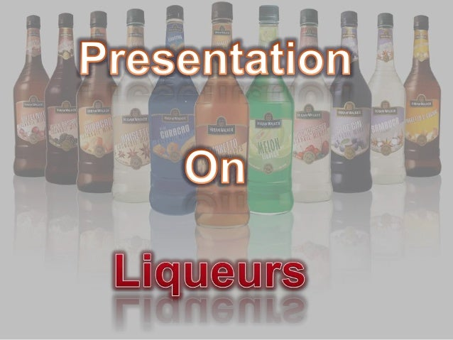 All About Liqueurs