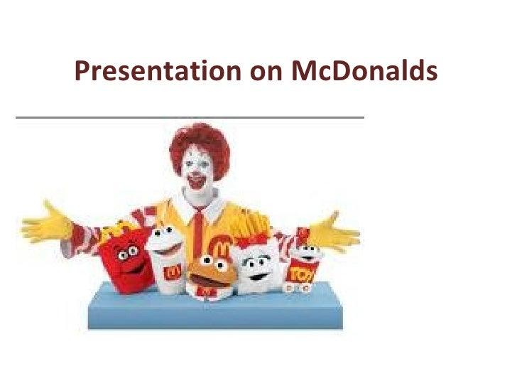 Presentation on McDonalds