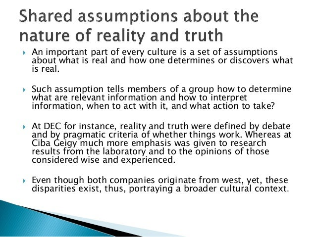 organizational culture shared basic assumptions Edgar h schein, organizational culture and leadership:  culture is the deeper level of basic assumptions and beliefs that are shared by members of an organization.