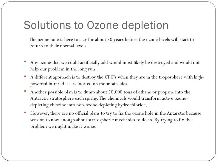 presentation on ozone depletion  5 solutions to ozone depletion